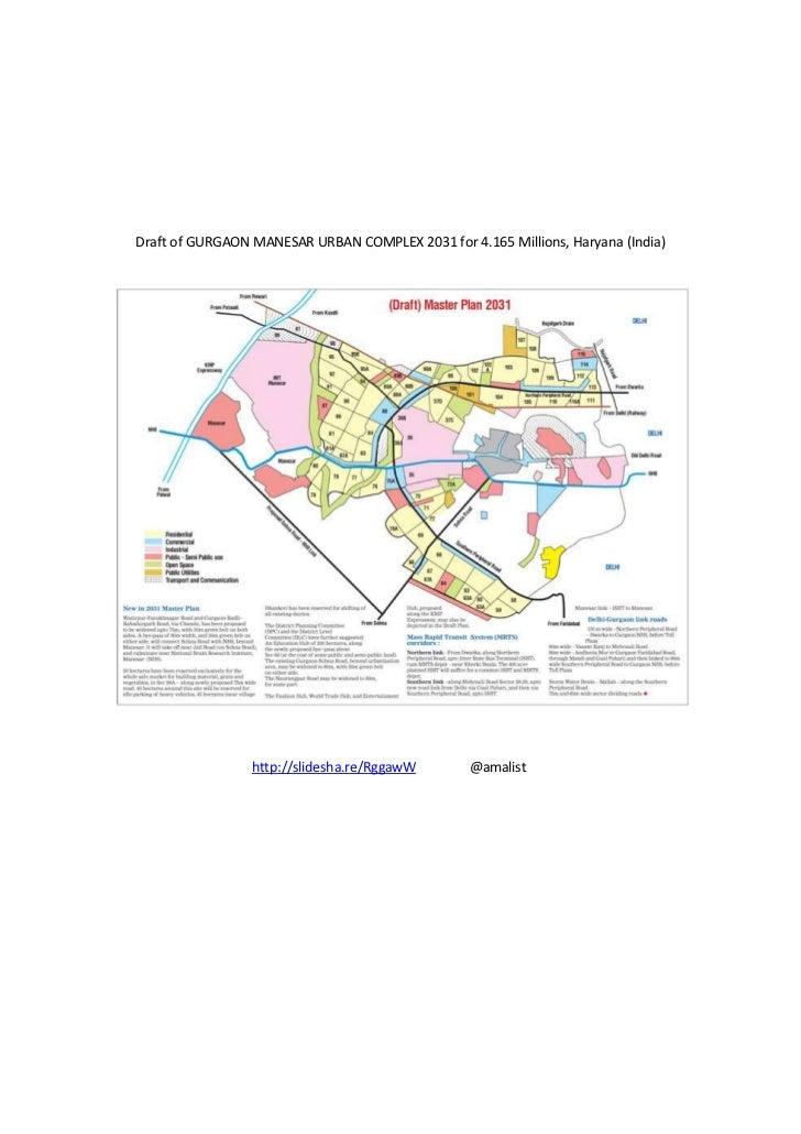 Draft of GURGAON MANESAR URBAN COMPLEX 2031 for 4.165 Millions, Haryana (India)                 http://slidesha.re/RggawW ...