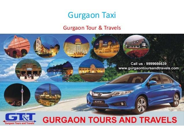 Gurgaon Taxi Gurgaon Tour & Travels