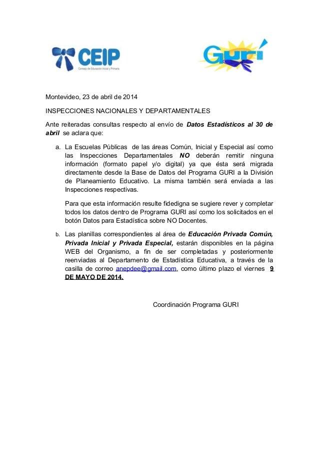 Montevideo, 23 de abril de 2014 INSPECCIONES NACIONALES Y DEPARTAMENTALES Ante reiteradas consultas respecto al envío de D...