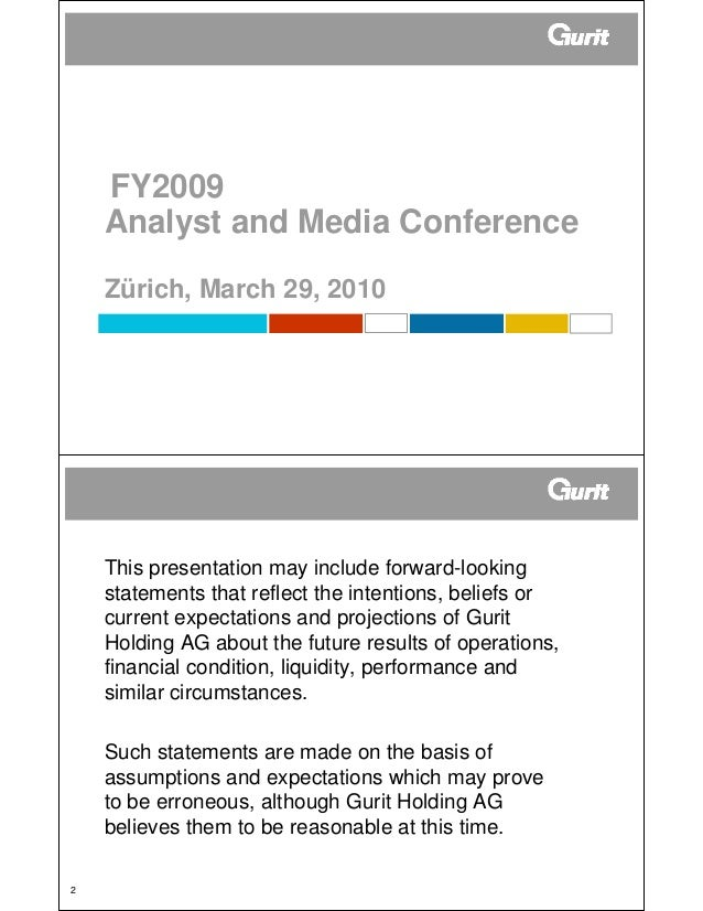 FY2009    Analyst and Media Conference    Zürich, March 29, 2010    This presentation may include forward-looking    state...