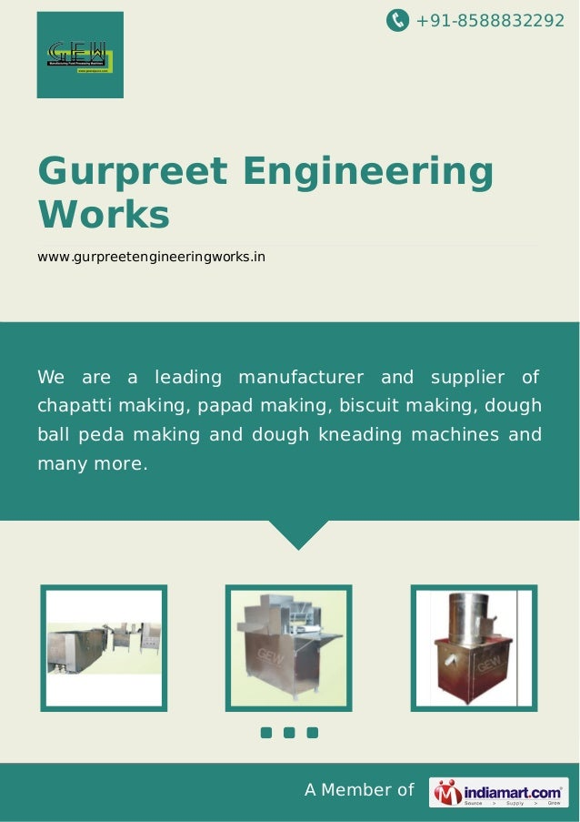 +91-8588832292  Gurpreet Engineering Works www.gurpreetengineeringworks.in  We are a leading manufacturer and supplier of ...