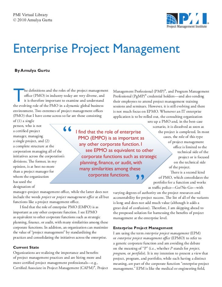 PMI Virtual Library© 2010 Amulya GurtuEnterprise Project Management By Amulya GurtuT         he definitions and the roles ...