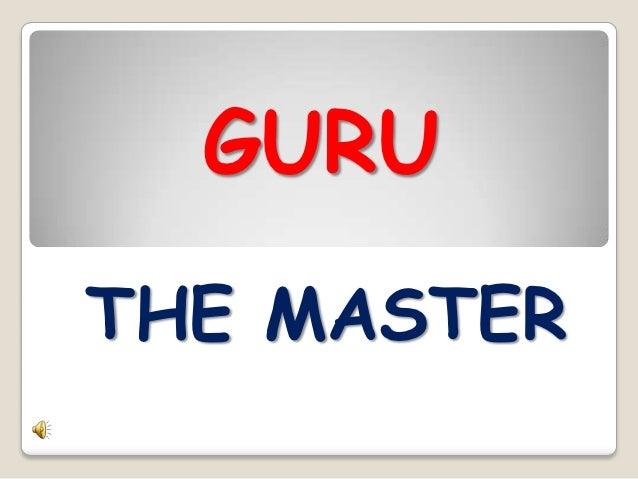 GURU THE MASTER
