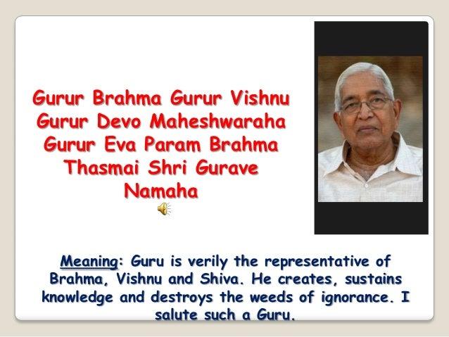 Guru brahma gurur vishnu Slide 2