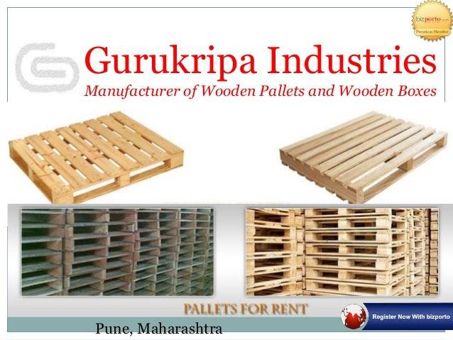 Manufacturer of Wooden Pallets- Gurukripa Industries Pune