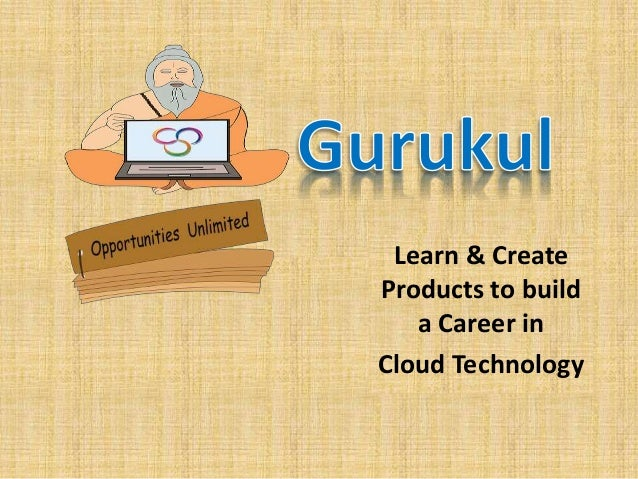 Learn & Create  Products to build  a Career in  Cloud Technology