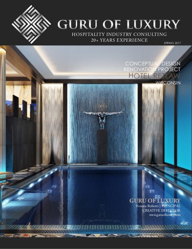 Guru of luxury spring 2017 newsletter renovation for Hotel decor 2017