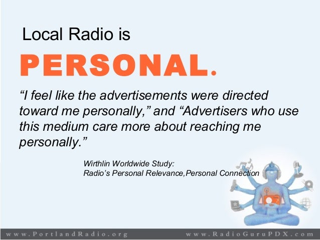 """Local Radio is PERSONAL. """"I feel like the advertisements were directed toward me personally,"""" and """"Advertisers who use thi..."""