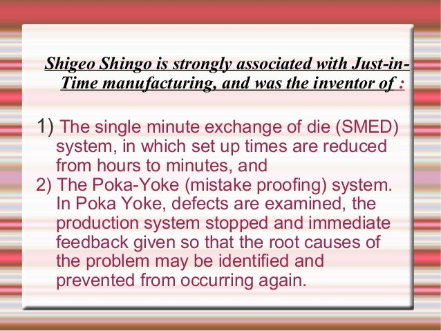 An introduction to the poka yoke system and the smed single minute exchange of die system