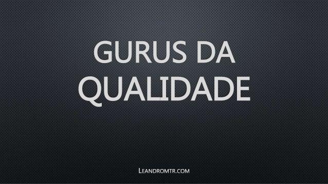GURUS DA QUALIDADE