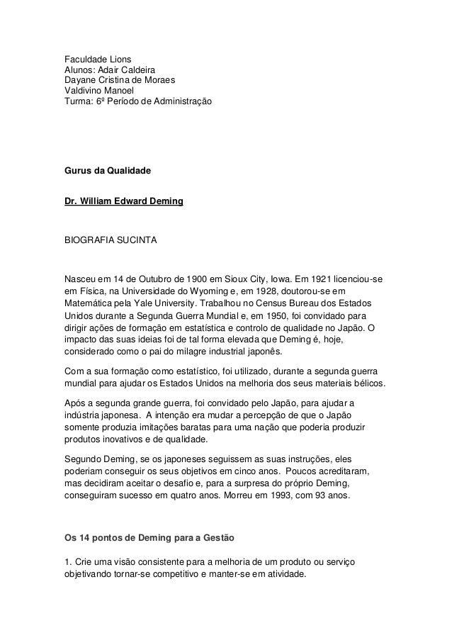 Faculdade Lions Alunos: Adair Caldeira Dayane Cristina de Moraes Valdivino Manoel Turma: 6º Período de Administração  Guru...