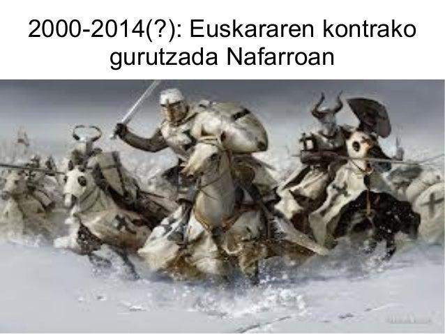 2000-2014(?): Euskararen kontrako gurutzada Nafarroan