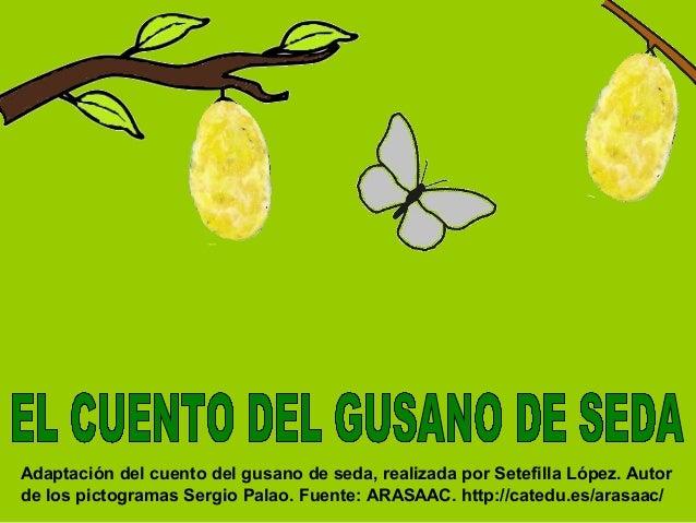 Image result for cuento el gusano de seda con pictogramas