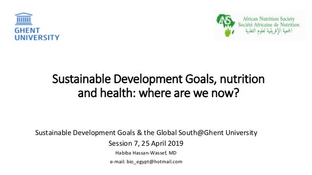 Sustainable Development Goals, nutrition and health: where are we now? Sustainable Development Goals & the Global South@Gh...