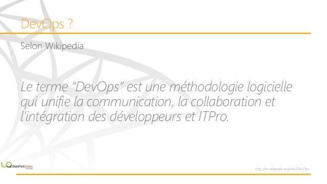 """Le terme """"DevOps"""" est une méthodologie logicielle qui unifie la communication, la collaboration et l'intégration des dével..."""