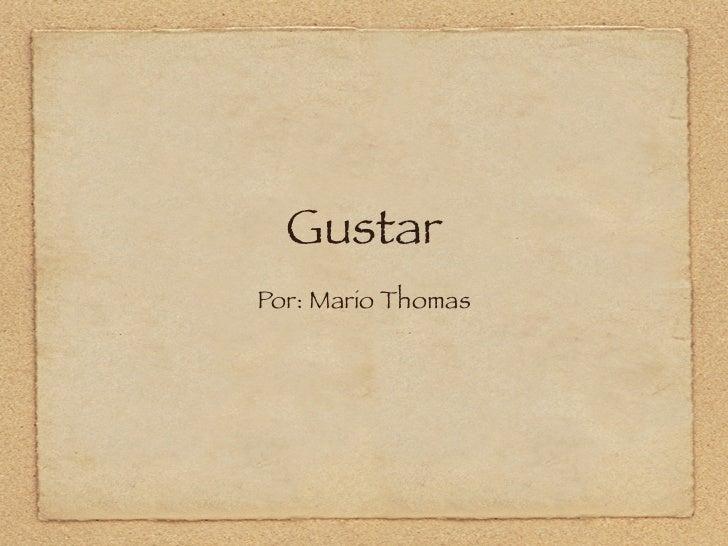 GustarPor: Mario Thomas
