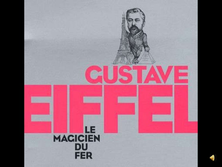 Gustave eiffel avec voix