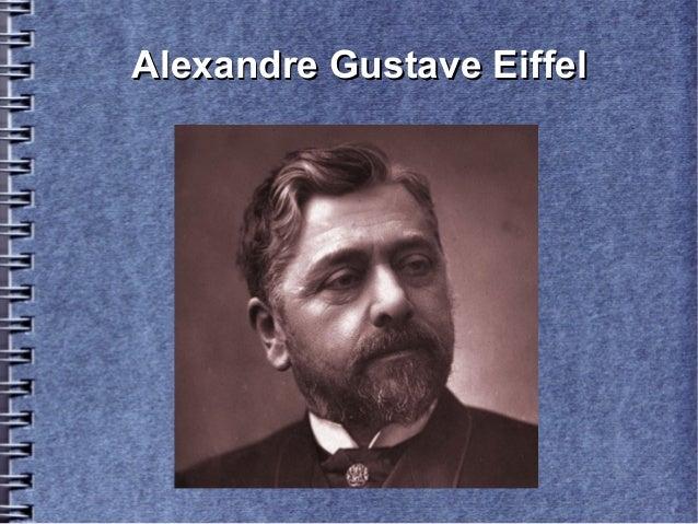 Alexandre Gustave EiffelAlexandre Gustave Eiffel