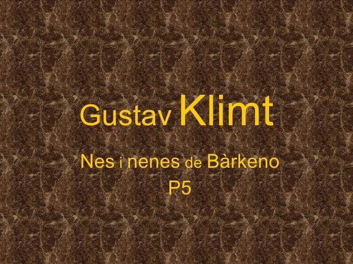 Gustav   Klimt Nes  i  nenes  de  Bàrkeno P5
