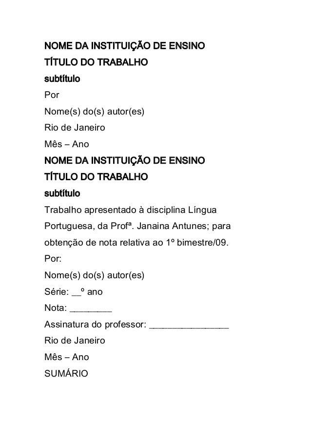 NOME DA INSTITUIÇÃO DE ENSINOTÍTULO DO TRABALHOsubtítuloPorNome(s) do(s) autor(es)Rio de JaneiroMês – AnoNOME DA INSTITUIÇ...