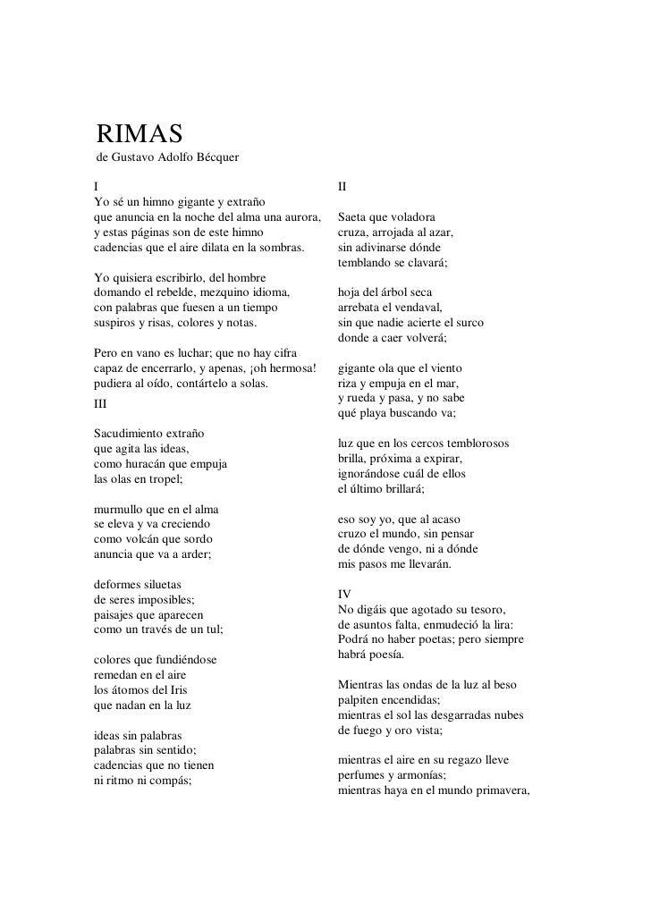 RIMAS de Gustavo Adolfo Bécquer  I                                              II Yo sé un himno gigante y extraño que an...