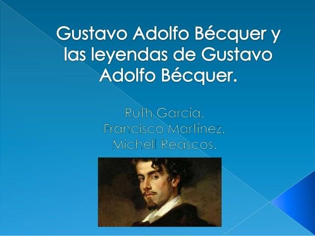   Gustavo Adolfo Bécquer.    Leyendas de Gustavo Adolfo Bécquer.