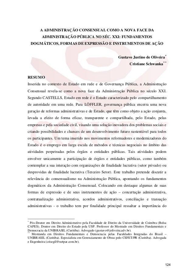 A ADMINISTRAÇÃO CONSENSUAL COMO A NOVA FACE DA ADMINISTRAÇÃO PÚBLICA NO SÉC. XXI: FUNDAMENTOS DOGMÁTICOS, FORMAS DE EXPRES...