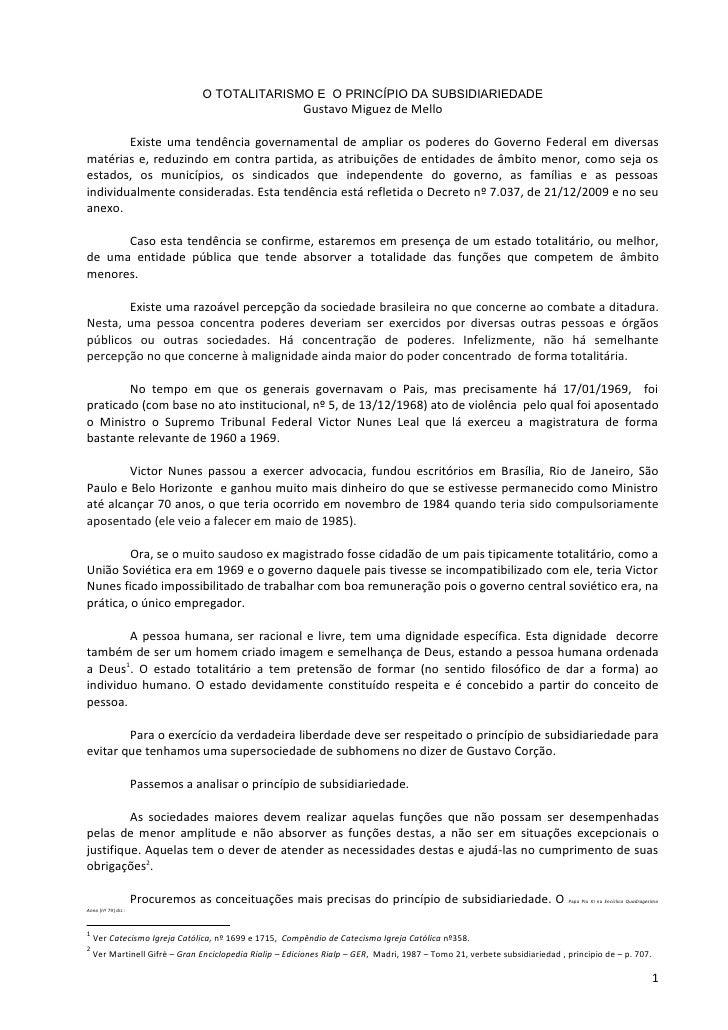 O TOTALITARISMO E O PRINCÍPIO DA SUBSIDIARIEDADE                                                           Gustavo Miguez ...