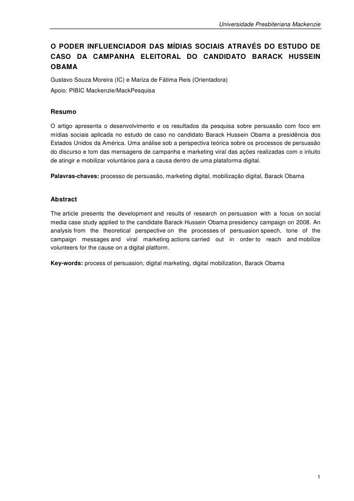 Universidade Presbiteriana MackenzieO PODER INFLUENCIADOR DAS MÍDIAS SOCIAIS ATRAVÉS DO ESTUDO DECASO DA CAMPANHA ELEITORA...