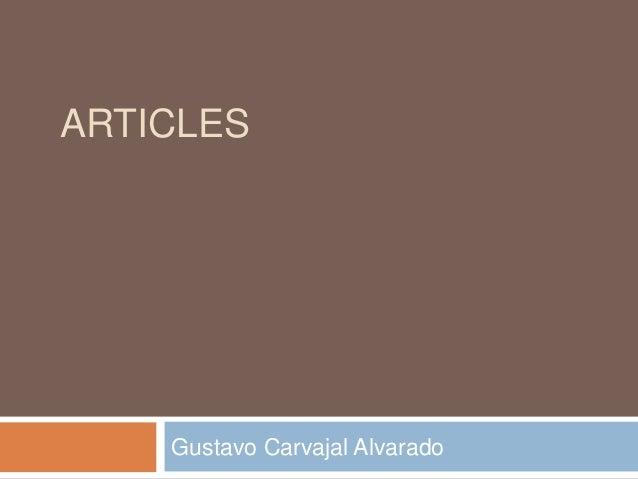 ARTICLES    Gustavo Carvajal Alvarado