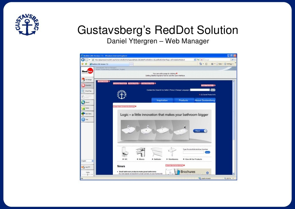 Gustavsberg's RedDot Solution      Daniel Yttergren – Web Manager