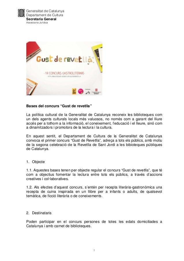 """Generalitat de Catalunya Departament de Cultura Secretaria General Assessoria Jurídica 1 Bases del concurs """"Gust de revetl..."""