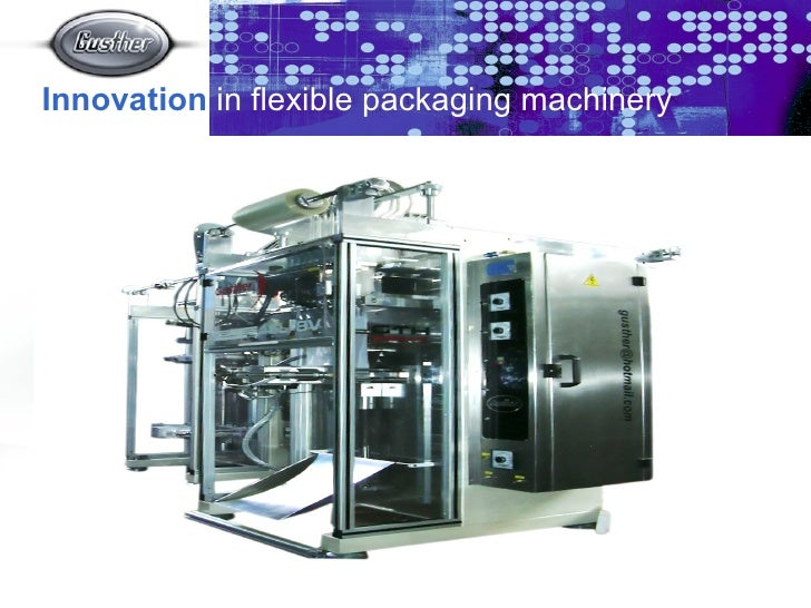Bienvenido al Mundo de Gusther Innovation   in flexible packaging machinery
