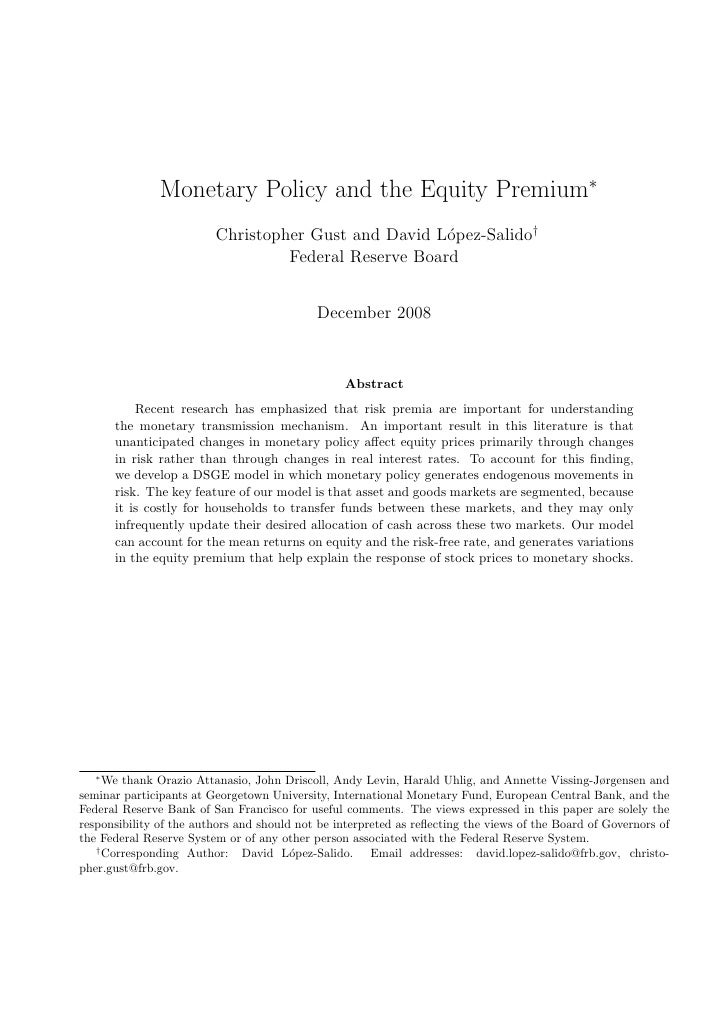Monetary Policy and the Equity Premium∗                          Christopher Gust and David L´pez-Salido†                 ...