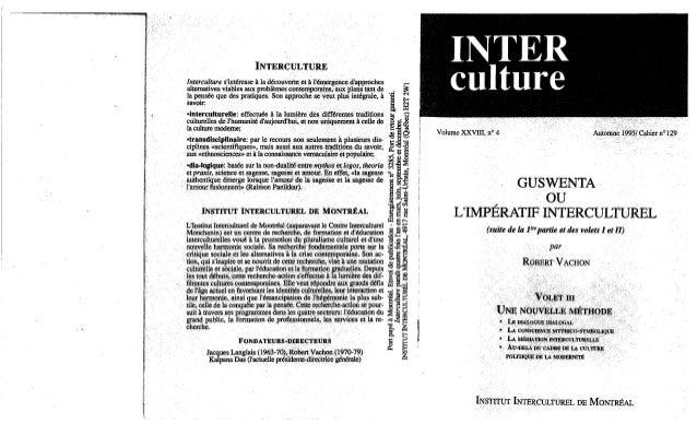 Guswenta ou l'imperatil inteculturel volet 3 robert vachon