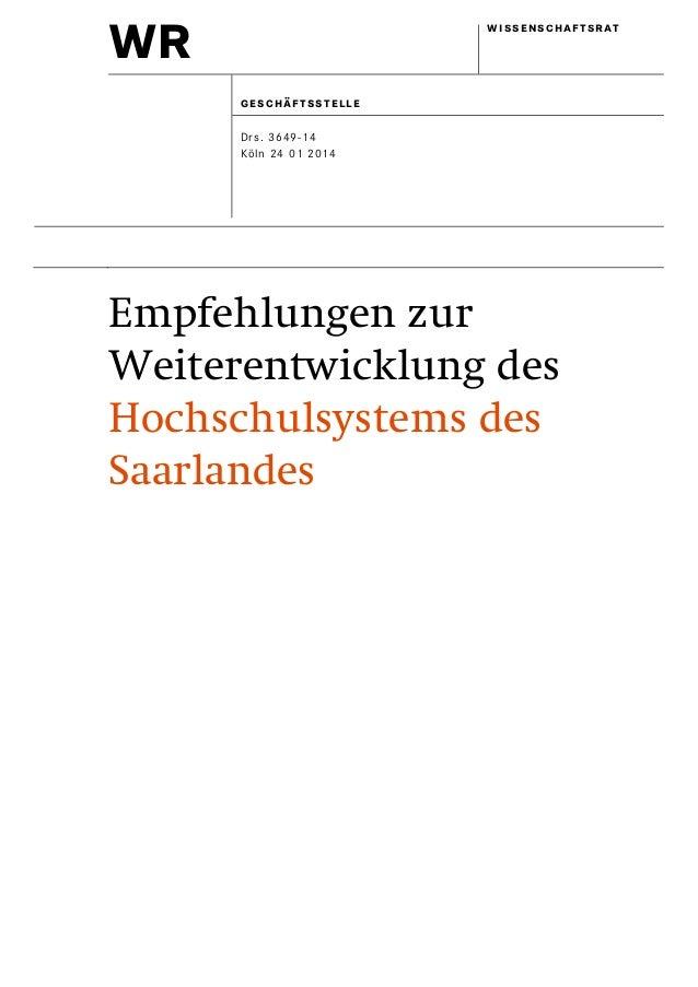 wr wissenschaftsrat geschäftsstelle Drs. 3649-14 Köln 24 01 2014 Empfehlungen zur Weiterentwicklung des Hochschulsystems d...