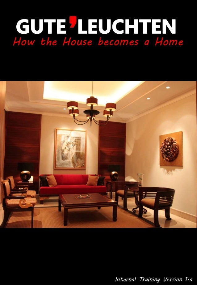 How the House becomes a Home Internal Training Version 1.a