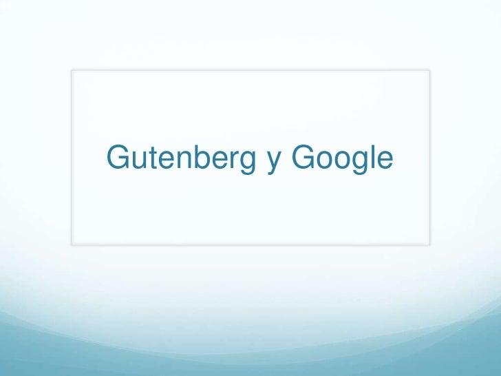 Gutenberg y Google