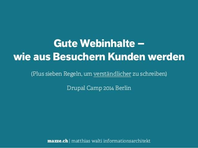mazze.ch | matthias walti informationsarchitekt Gute Webinhalte –  wie aus Besuchern Kunden werden (Plus sieben Regeln, u...