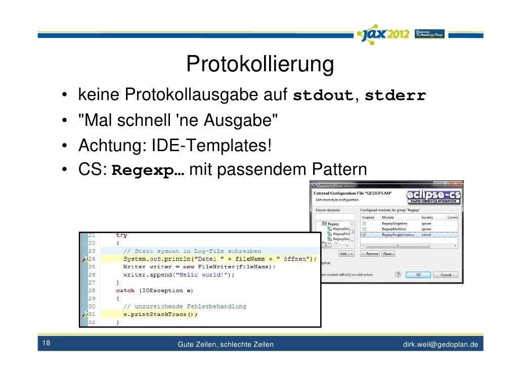 """Protokollierung     • keine Protokollausgabe auf stdout, stderr     • """"Mal schnell ne Ausgabe""""     • Achtung: IDE-Template..."""