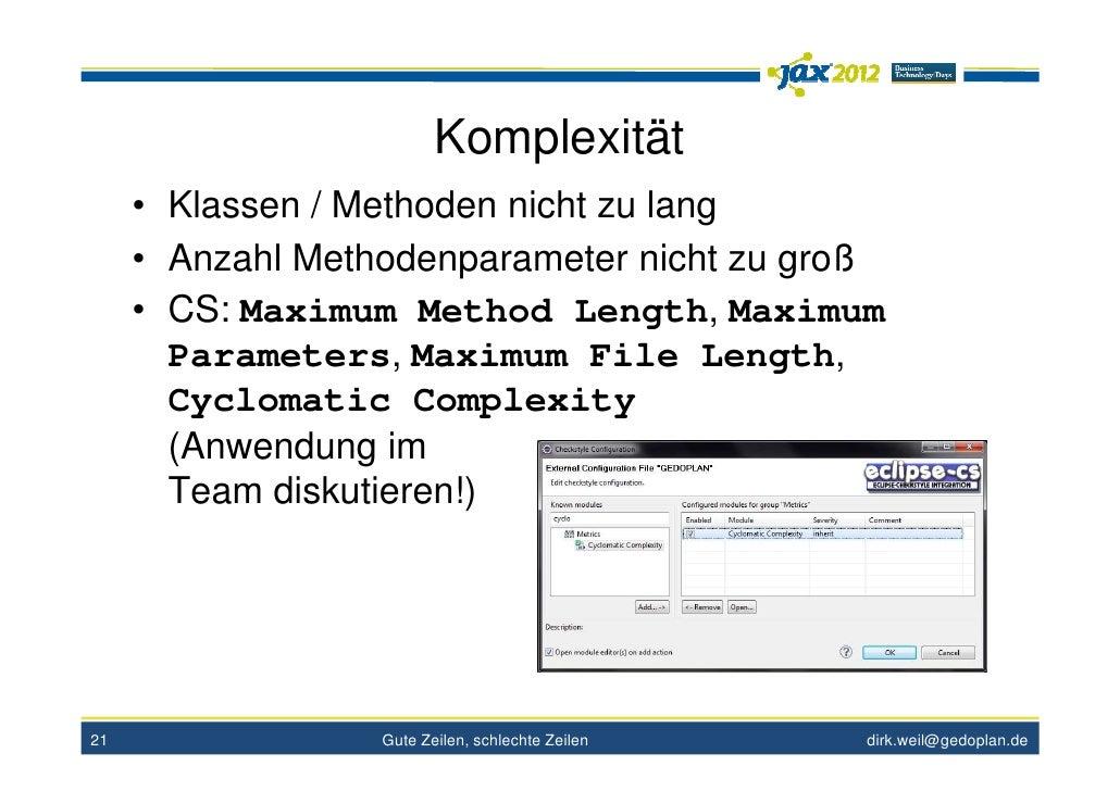 Komplexität     • Klassen / Methoden nicht zu lang     • Anzahl Methodenparameter nicht zu groß     • CS: Maximum Method L...