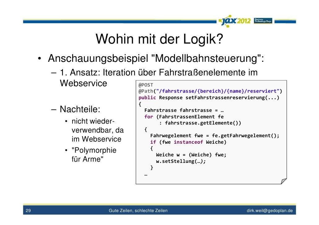 """Wohin mit der Logik?     • Anschauungsbeispiel """"Modellbahnsteuerung"""":       – 1. Ansatz: Iteration über Fahrstraßenelement..."""