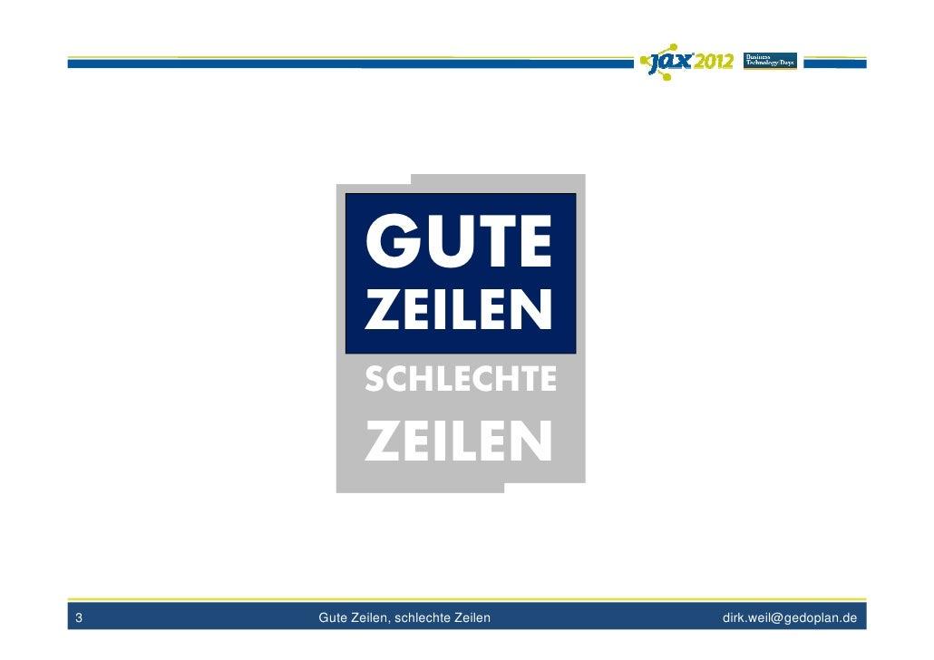GUTE           ZEILEN           SCHLECHTE           ZEILEN3   Gute Zeilen, schlechte Zeilen   dirk.weil@gedoplan.de