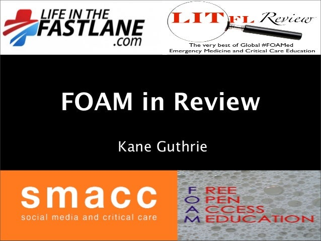 FOAM in Review Kane Guthrie