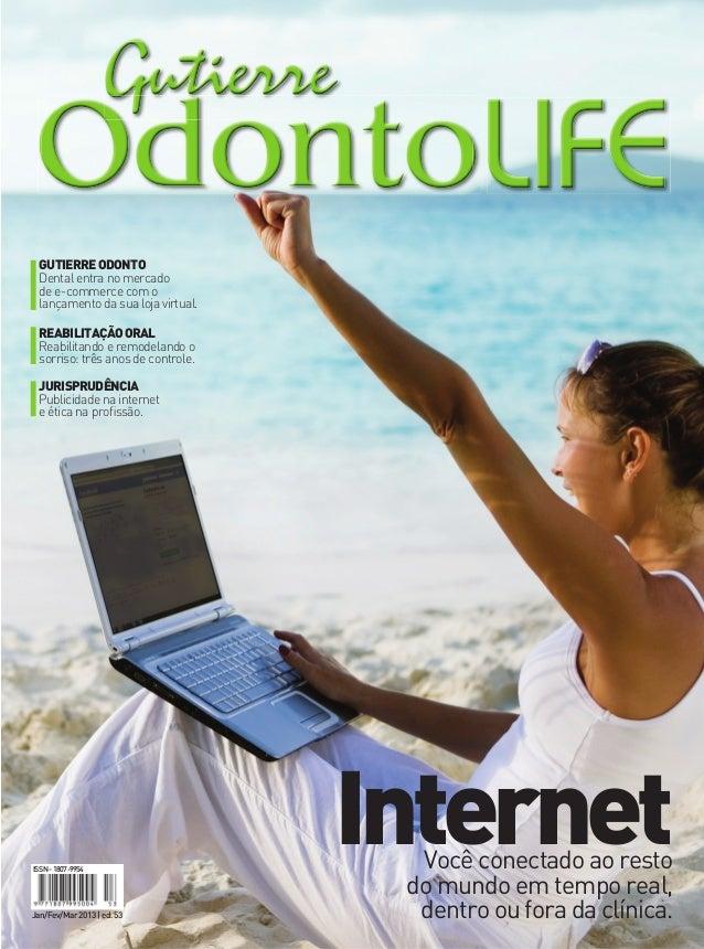 GUTIERRE ODONTO Dental entra no mercado de e-commerce com o lançamento da sua loja virtual. REABILITAÇãO ORAL Reabilitando...