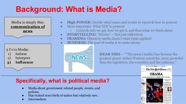 medias impact on politics Donald trump is clearly not the first leader to use his twitter account as a way to both proclaim his policies and influence the political climate social media presents novel challenges to strategic policy, and has become a managerial issues for many governments but it also offers a free platform for public.