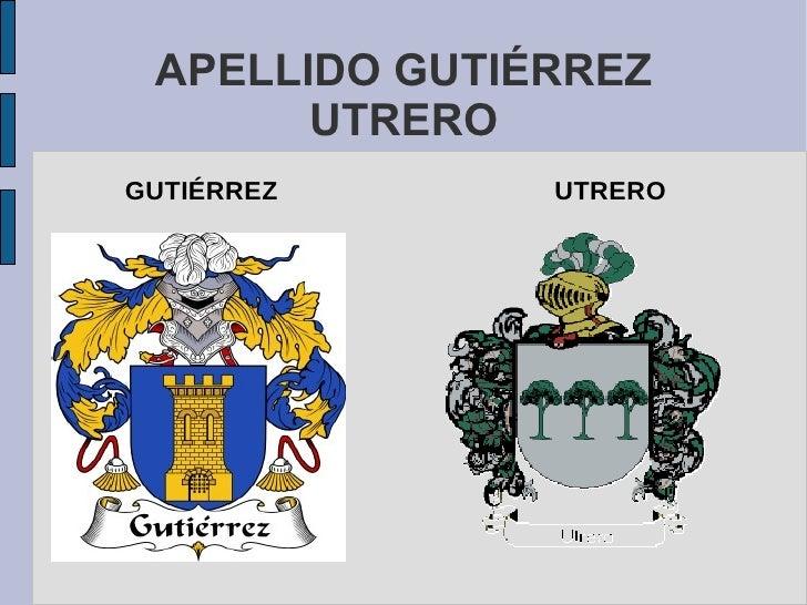 APELLIDO GUTIÉRREZ       UTREROGUTIÉRREZ      UTRERO