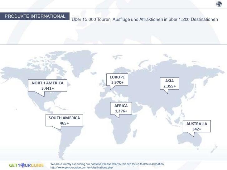 PRODUKTE INTERNATIONAL                                 Über 15.000 Touren, Ausflüge und Attraktionen in über 1.200 Destina...