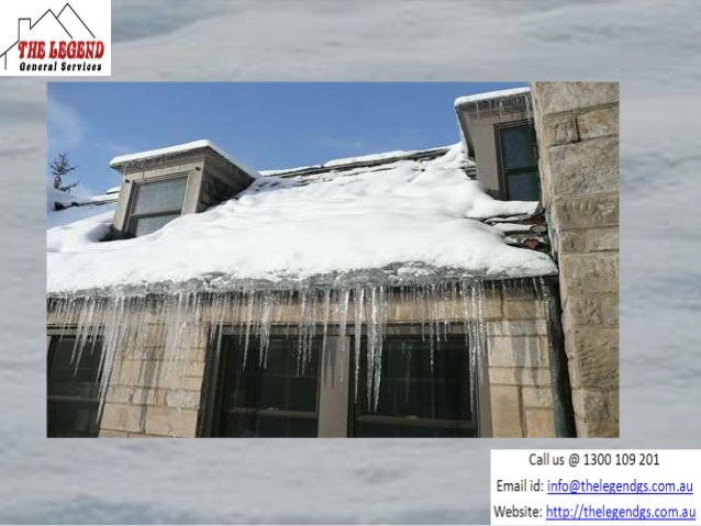 Clean and free of debris • It is necessary and important to keep the gutter clean and free of debris, so when snow storm o...
