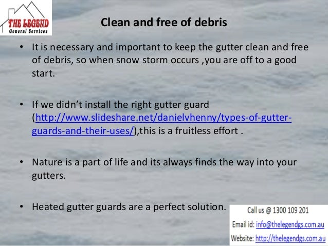 Ice reduction by gutters • A properly functioning gutter system is important in winter seasons . • When the snow falls on ...